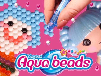 Aquabeads Beginner Studio with Lalaloopsy - How to Video - Playing with Auqabeads