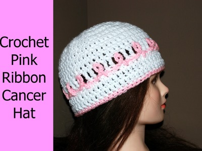 Crochet a Pink Ribbon Cancer Awareness Hat
