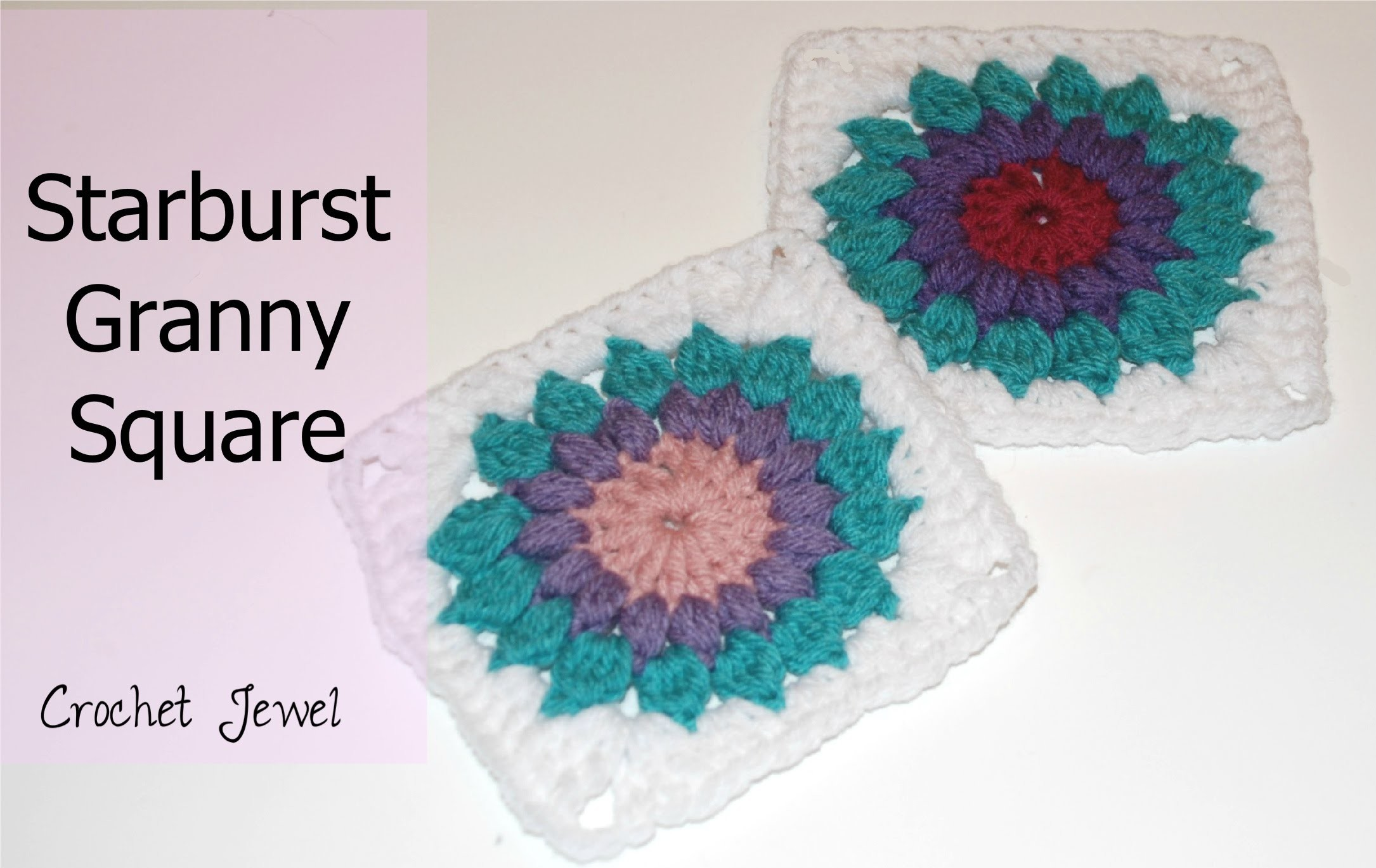Crochet a Starburst Granny Square Tutorial