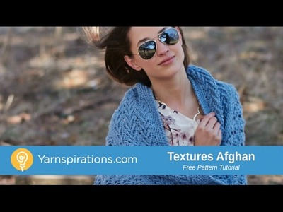 How to Crochet an Afghan: Texture Afghan