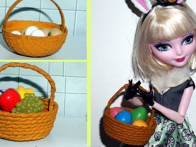 How to make a miniature doll Easter Basket for Barbie, Monster High, Frozen.
