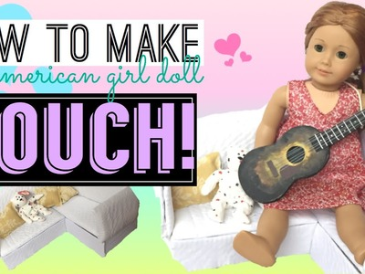 How To Make American Girl Doll Couch!