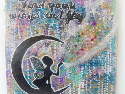 How to make mixed media fairy canvas -Fairy in the moon. #CACFantasyArt