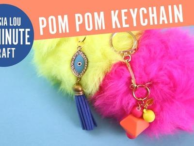 How to Make Your Own Giant Pom Pom Keychains
