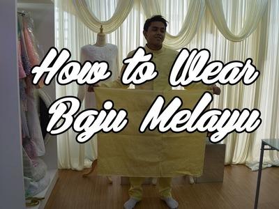 How To Wear Baju Melayu Set Tanjak