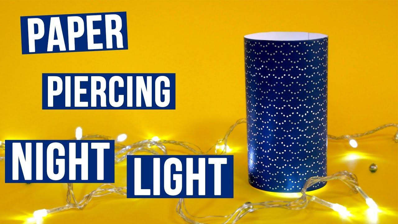 Paper Piercing DIY Night Light