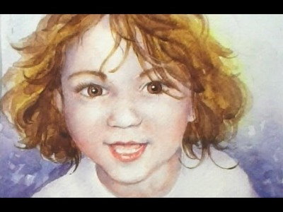 Part 2 How to paint a Portrait of a Young Child in Watercolour.