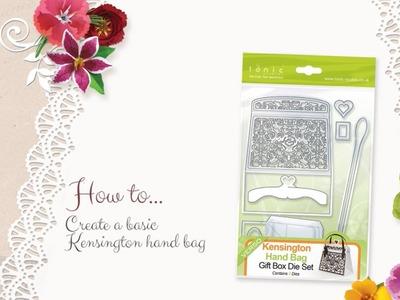 Tonic Tutorials - How to Create the Kensington Handbag - Jodie Johnson