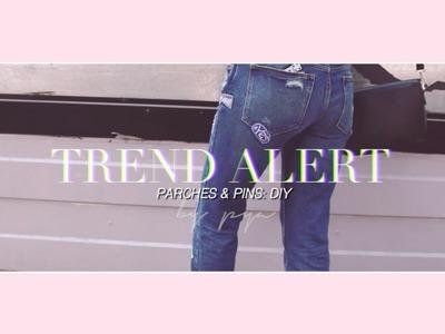 TREND ALERT: DIY PARCHES & PINS | Da Brunettes