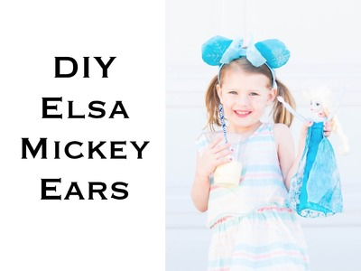 DIY Elsa Mickey Ears - Fast and Easy!