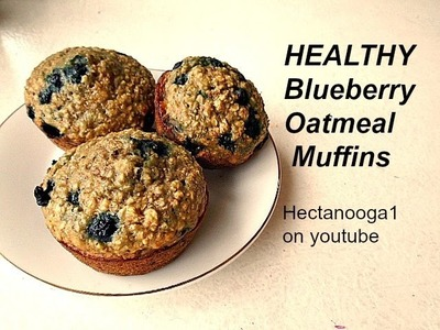HEALTHY BLUEBERRY OATMEAL MUFFINS - one bowl, vegan, quick and easy