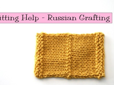 Knitting Help - Russian Grafting