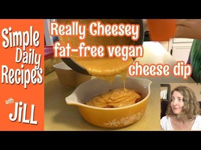 Really Cheesy Fat Free Vegan Cheese Dip