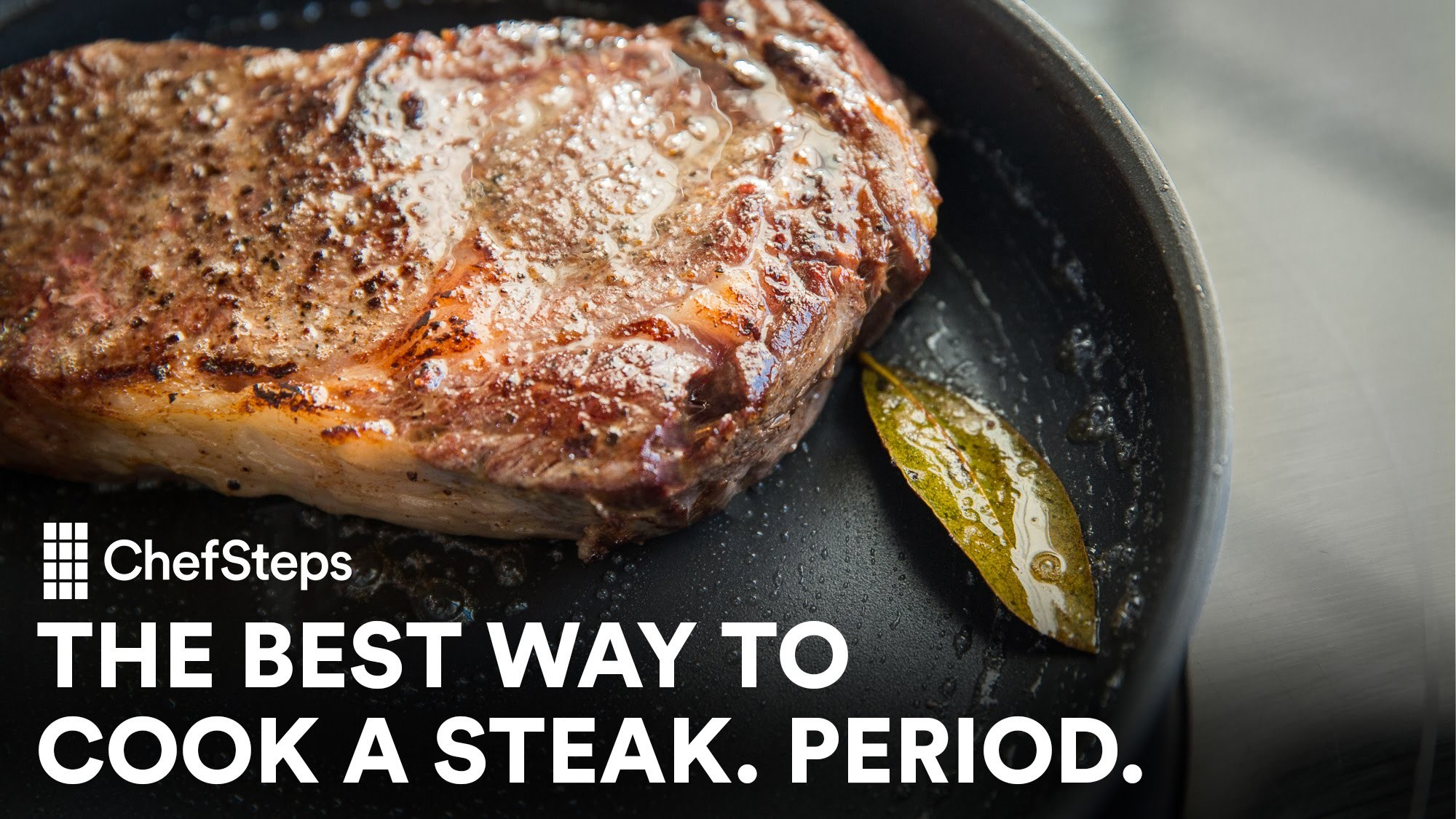 The Best Way to Cook a Steak. Period.
