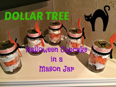 DOLLAR TREE Halloween Cupcake in a Mason Jar!!!