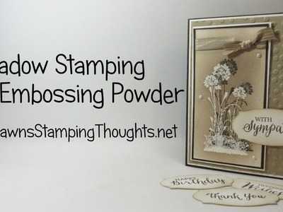 Shadow Stamping with Serene Silouettte stamp set from Stampin'Up!