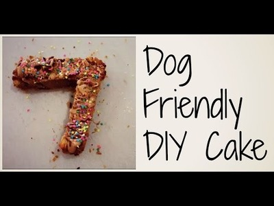 DIY Dog Friendly Birthday Cake | Zac & Lucy's Birthday