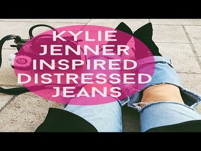 DIY: Kylie Jenner Inspired Jeans