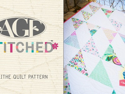 AGF Stitched Blithe Quilt Pattern: Easy Quilting Tutorial with Kimberly Jolly of Fat Quarter Shop