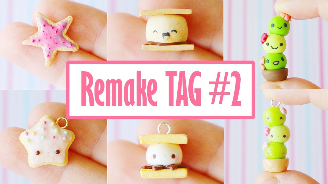 Polymer Clay Remake TAG #2