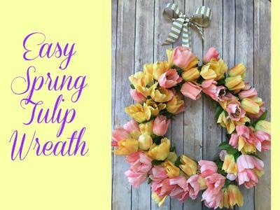 Super Easy Spring Tulip Wreath Tutorial