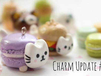 Charm Update #9 Cupcakes, Macarons & More!