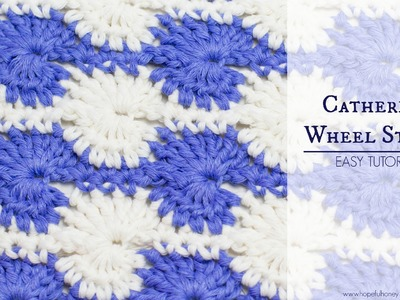 How To: Crochet The Catherine Wheel (Starburst) Stitch - Easy Tutorial