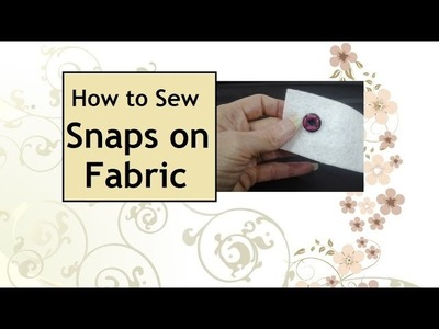 How to Sew Snaps on Fabric