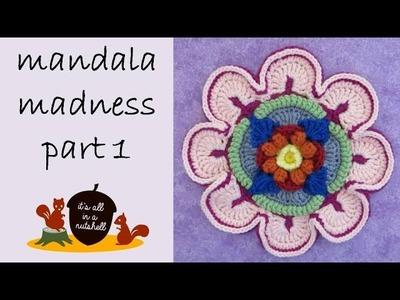 Mandala Madness Part 1