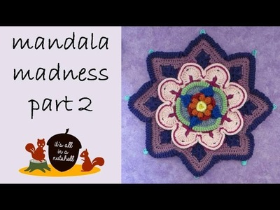 Mandala Madness Part 2