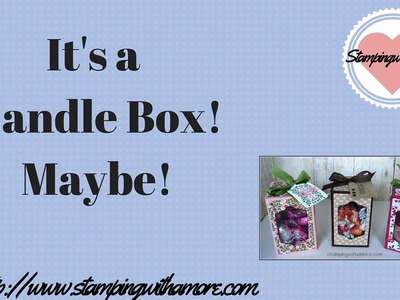 It's A Candle Box! Maybe!