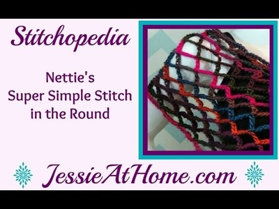 Nettie's Super Simple Stitch in the Round