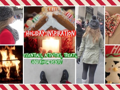 Holiday Inspiration ♡ Essentials, Things to do, Treats, and Room Decor