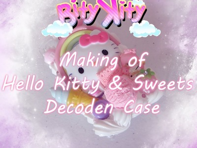 Making of Kawaii Hello Kitty & Sweets Decoden case