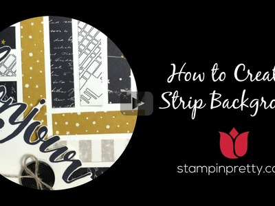 "Stampin' Up! Tutorial: Create a 1.2"" Strip Background"