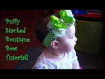 Bow How To: Puffy Stacked Boutique Bow! (Headband or Clip!)