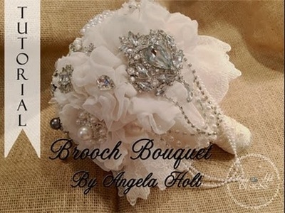 Brooch Bouquet Tutorial
