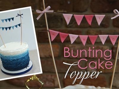 Bunting Cake Topper Tutorial