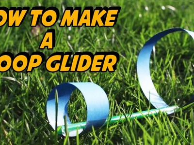 How To Make A Hoop Glider