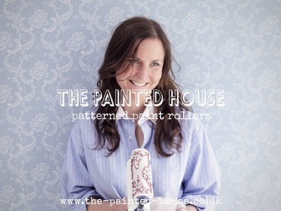 The Painted House - Patterned Paint Rollers - Walls, Furniture & Fabric  www.the-painted-house.co.uk