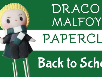 Draco Malfoy Paperclip Back to School | Collab with Bunny and Me Show