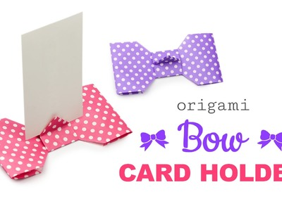 Origami Bow Shaped Card Holder Tutorial - Modular