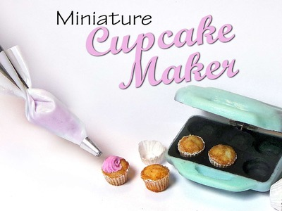Cute Miniature Cupcake Maker - Polymer Clay Tutorial