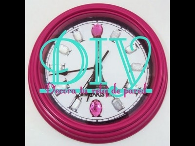 DIY Decora tu reloj de pared - Retos con Pao