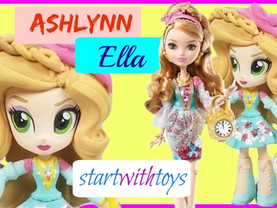 EAH Ashlynn Ella Custom My Littly Pony Equestria Girls Mini DIY Makeover | Start With Toys