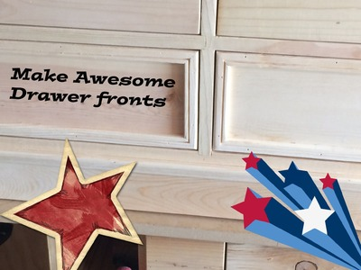 How to make drawer fronts