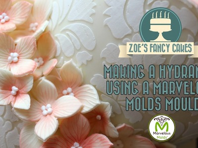 Making a hydrangea using a Marvelous Molds mould cake decorating flowers tutorial