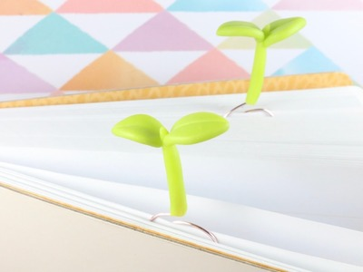 Super Easy Plant Sprout Bookmark Polymer Clay Tutorial