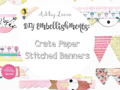 DIY Embellishments: Crate Paper stitched banners