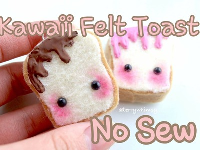 No Sew Kawaii Felt Toast Plushies ♡ BerryWhimsy